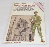 Livre Sainte Mère Eglise et le débarquement aérien dans la nuit du 5 6 juin 1944, Philippe Jutras, Heimdal