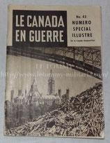 Revue Le Canada en guerre N°43 numéro spécial WW2
