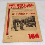 Livre Bibliothèque de travail, Les pompiers de Paris, N°184 Sapeurs-Pompiers français
