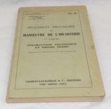 Manuel Règlement provisoire de manœuvre de l'infanterie 1ère partie Instruction technique et ordre serré 1951 INF 103 armée française Indochine/Algérie