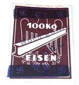 Ticket de rationnement 100 kg de fer/Eisen allemand WW2