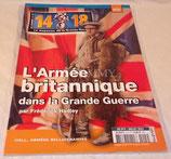 14 18 Le magazine de la Grande Guerre L'armée britannique dans la Grande Guerre Hors-Série N°4
