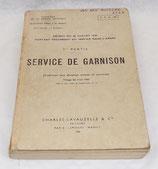 Manuel Décret du 26 juillet 1935 portant règlement du service dans l'armée, 3ème partie, Service en garnison, 1962 TTA 144 armée française Algérie