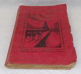 Livre Notre évasion d'Allemagne, M Charrier, Librairie L'Ecole