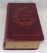 Le livre du gradé d'infanterie 2ème édition 1923 français WW2