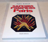 Livre Sapeurs Pompiers de Paris Culture et traditions, Didier Rolland, Editions Atlante