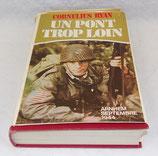 Livre Un pont trop loin, Cornelius Ryan, France Loisirs