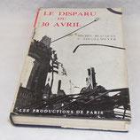 Livre Le disparu du 30 avril, Michel Beauquey V Ziegelmeyer, Les productions de Paris