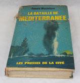 Livre La bataille de méditerranée, Donald Macintyre, Les presses de la cité
