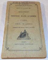 Manuel Règlement du service dans l'armée, 3ème partie, Service de garnison 1935 (tampon 10ème RTM) français WW2