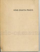 "Dr. Gerhard Isert: KINE-EXAKTA-PRAXIS, 1937, ewrste Auflage mit ""runder Lupe""!"