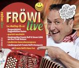 Fröwi Live CD