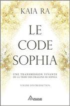 Kaia Ra / Le code Sophia