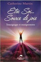 Catherine Martin / Etre Soi, Source de Joie