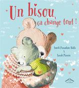 Un bisou, ça change tout ! / Smriti Prasadam-Halls & Sarah Massini
