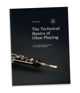 The Technical Basics of Oboe Playing - Minor Edition
