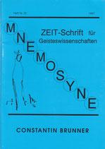 ›Mnemosyne. Zeit-Schrift für Geisteswissenschaften‹ Nr. 23, 1997 (Constantin Brunner-Themenheft)