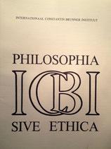 Zeitschrift: ›Philosophia sive Ethica, Interne Zeitschrift‹, 10 Hefte, hrsg. vom ICBI, (August 1977 bis Dezember 1990)