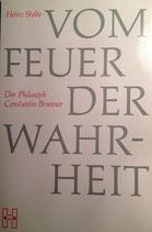 Stolte, Heinz: ›Vom Feuer der Wahrheit. Der Philosoph Constantin Brunner‹ 2. Aufl. Husum 1990, ca. 88 S.