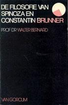 Bernard, Walter: ›De filosofie van Spinoza en Constantin Brunner‹ Assen 1977, 183 S.