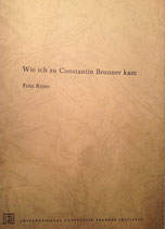 Ritter, Fritz (al. Frederick): ›Wie ich zu Constantin Brunner kam‹ Den Haag ca. 1968., 13 S.