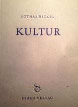 Bickel, Lothar: ›Kultur‹ Zürich 1956, 119 S.