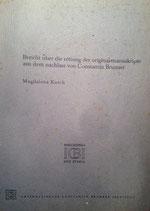 Kasch, Magdalena: ›Bericht über die Rettung der Original-Manuskripte aus dem Nachlass von Constantin Brunner‹ Den Haag o. J., 12 S.