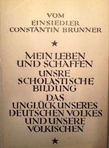 Brunner, Constantin: ›Vom Einsiedler Constantin Brunner‹ Erstausgabe Potsdam 1924, 151 S.
