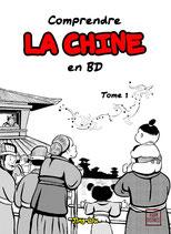 Comprendre la Chine en BD tome 1