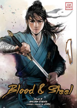 Blood & Steel tome 1
