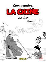 Comprendre la Chine en BD tome 2