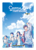 Crystal sky of yesterday tome 2