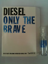 Muestra Diesel Only the Brave CAB