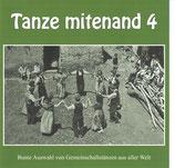 CD Tanze mitenand 4 (nur als Set mit dem Heft erhältlich)   ZUR ZEIT LEIDER NICHT LIEFERBAR