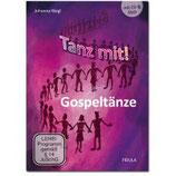 Gospeltänze (DVD & CD & Heft)