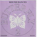 CD Butterfly 2 - Twostep und Waltzes Phase II
