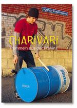CHARIVARI (Musizieren mit Alltagsgegenständen)  Buch von Jürgen Zimmermann