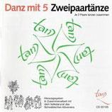CD Danz mit 5 / Zweipaartänze (inkl. TB im Booklet)