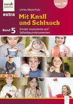 Mit Knall und Schlauch (Buch mit CD)