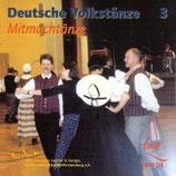 CD Deutsche Volkstänze 3 / Mitmachtänze (inkl. TB im Booklet)