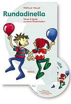 Rundadinella Tänze & Spiele zu neuen Kinderliedern  (Buch mit CD) von Waltraud Meusel
