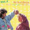 Volkstänze rockig - traditionell - meditativ Vol. 2