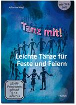 Tanz mit! Leichte Tänze für Feste und Feiern (CD, DVD & Heft im Set)