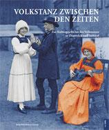 Volkstanz zwischen den Zeiten (Buch mit DVD)