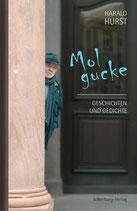 Harald Hurst: Mol gucke