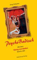 PsychoBadisch –Jörg Kräuter