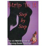 Strip to It: Step by Step