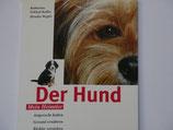 Schlegel-Kofler/Wegler - Der Hund