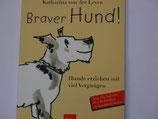 Katharina von der Leyen - Braver Hund