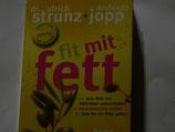 Strunz/Jopp - fit mit fett